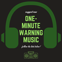 Suggest One-Minute Warning Music