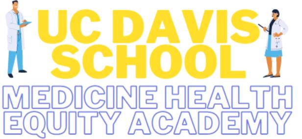 UC Davis Medicine Health Equity Academy
