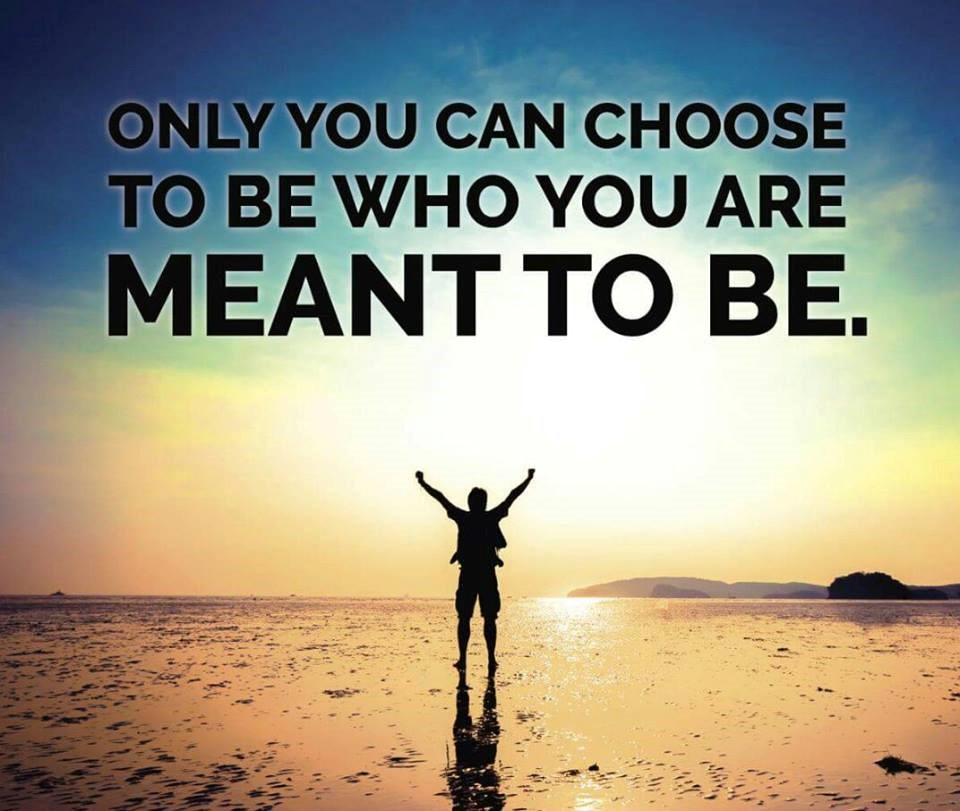 Amy Killingbeck Photo Quote : Only You Can Choose To Be Who You Are Meant To Be.