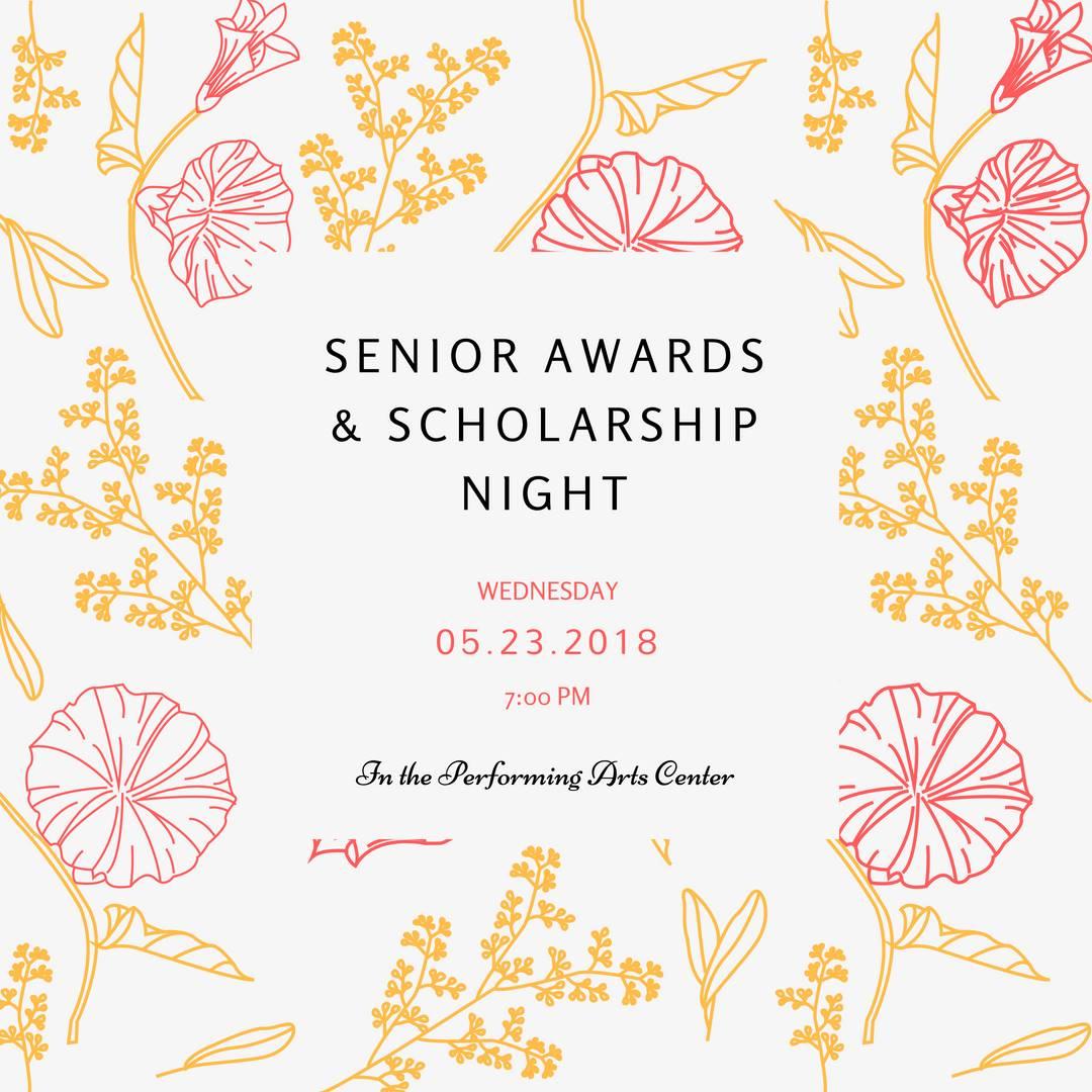 Senior Awards Night: May 23 at 7 pm