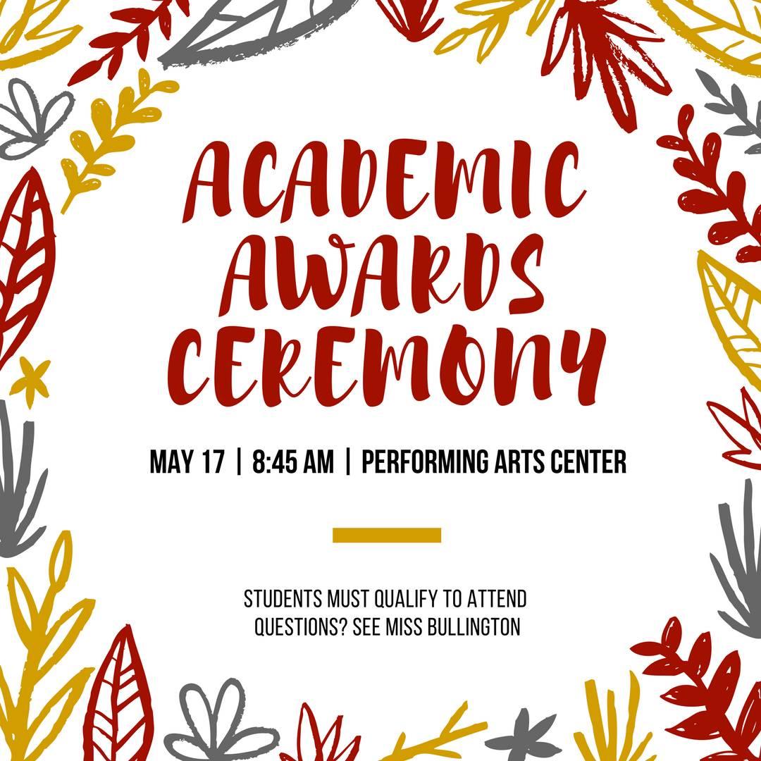 Academic Awards Ceremony May 17